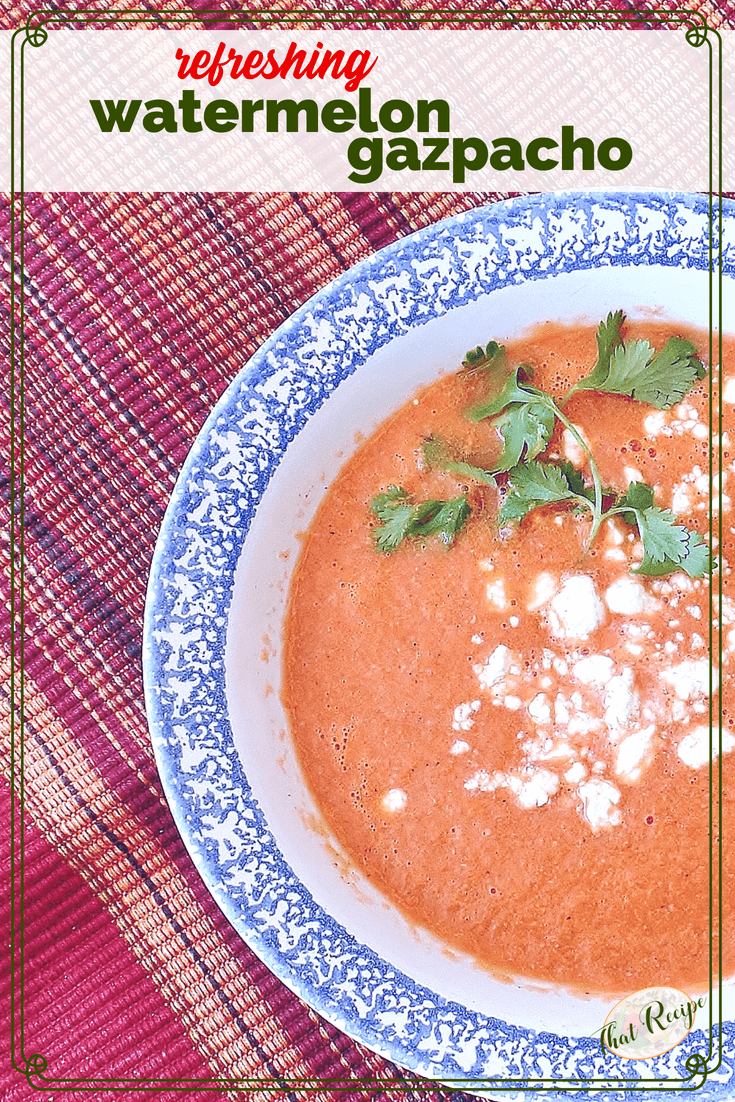 This Watermelon Gazpacho is so refreshing on hot summer nights when you don't feel like cooking. #blendersoup #coldsoup #summersoup