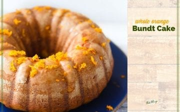 "bundt cake on a plate topped with orange zest and text overlay ""whole orange Bundt cake"""