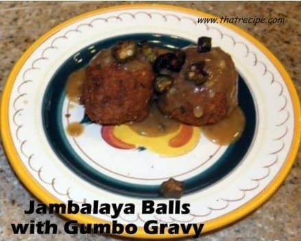 deep fried jambalaya balls with gumbo gravy