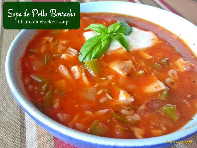 Sopa de Pollo Borracho (Drunken Chicken Soup)