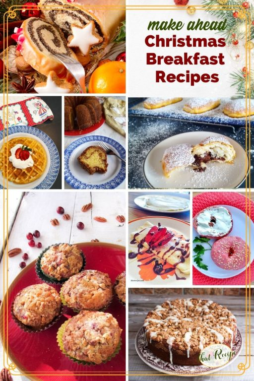 """collage of holiday breakfasts with text overlay """"make ahead Christmas Breakfast Recipes"""""""