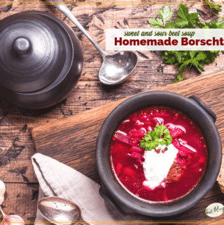 """bowl of borscht on a table with text overlay """"Homemade Borscht sweet and sour beet soup"""""""