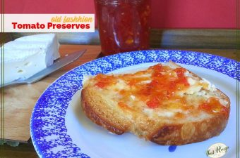 "tomato jam spread on a piece of bread with text overlay ""old fashioned tomato preserves"""