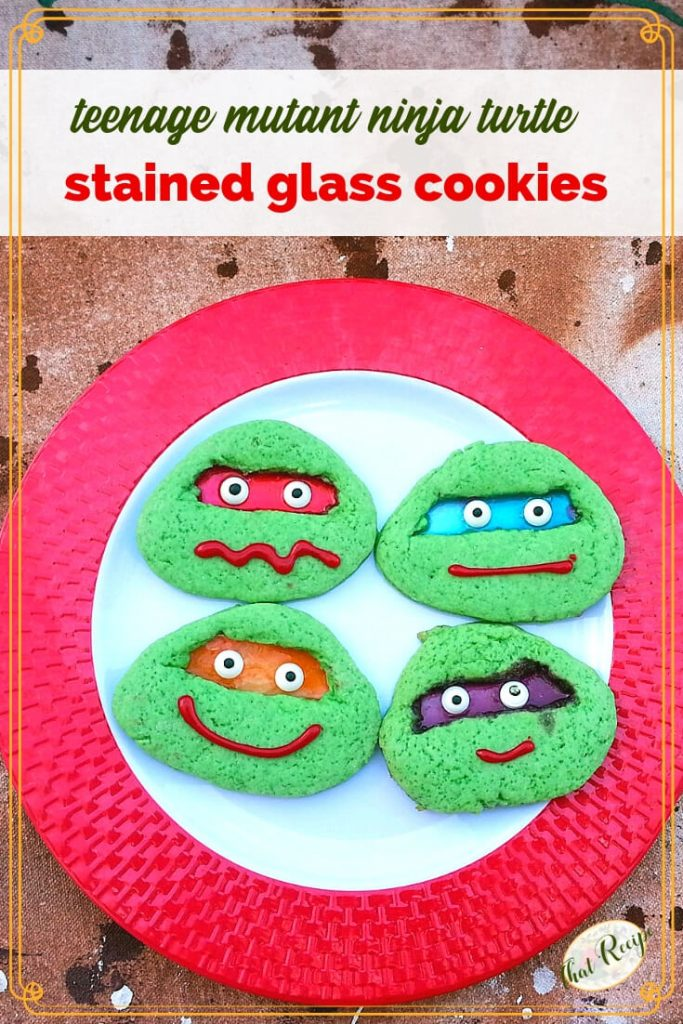 "stained glass cookies on a plate with text overlay ""Teenage mutant ninja turtle stained glass cookies"""
