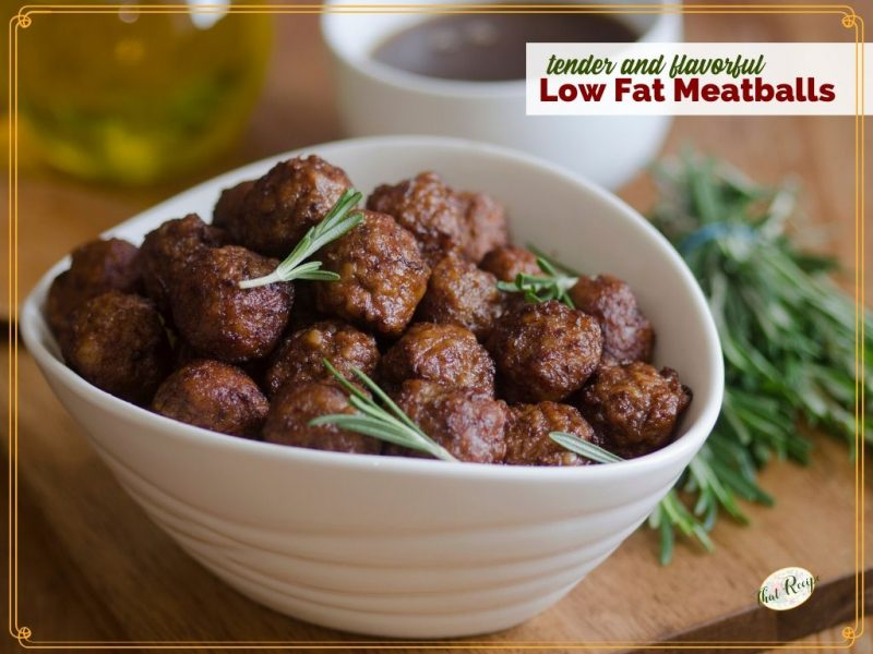 """bowl of meatballs with rosemary garnish and text overlay """"tender and flavorful low fat meatballs"""""""