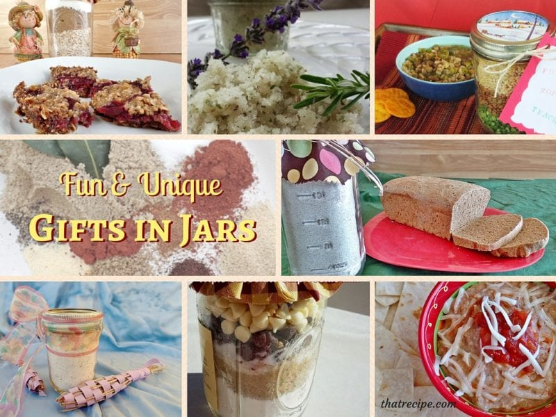 Fun and unique gifts in jars: soup mix, cookie mix, spice mix, sugar scrub, milk bath mix, bread mix, bean dip.