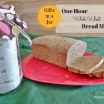 Gifts in a Jar: One Hour Whole Wheat Bread Mix. Whole wheat bread mix in a jar for gift giving. Bread is ready in one hour from start to finish.