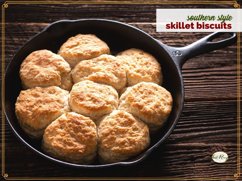 """buttermilk biscuits in a cast iron skillet with text overlay """"southern style skillet biscuits"""""""