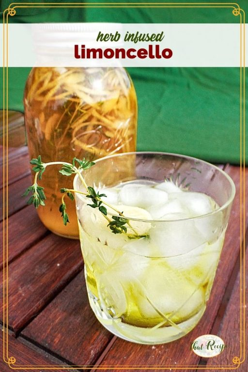 """limoncello over ice with mason jar full of homemade limoncello and textoverlay """"herb infused limoncello"""""""