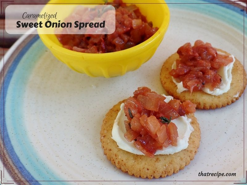 Caramelized Sweet Onion Spread - A spread or dip of sweet onions, thyme and a little fruit. Easy and healthy.
