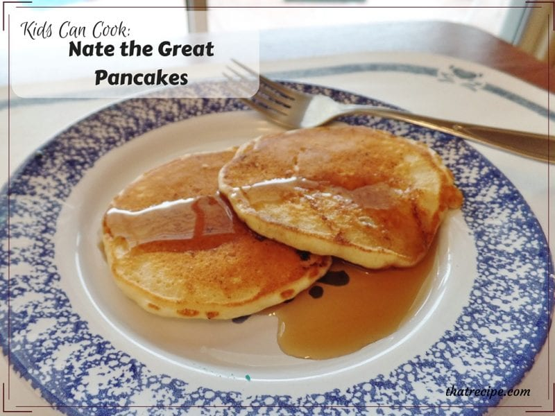 Kids Can Cook: Nate the Great's Pancakes plus Tasty Tuesdays Linky Party