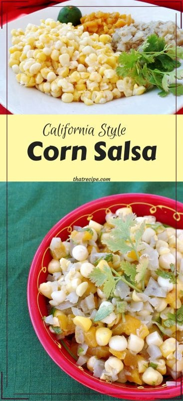 California Style Corn Salsa - Just a few simple ingredients mixed together, then chill and serve as a salsa or side dish.