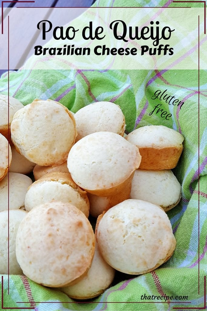 Pao de Queijo - Brazilian Cheese Puffs or Brazilian Cheese Bread - simple gluten free bread made with tapioca flour and cheese.