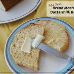 Julia Child's Buttermilk Bread recipe for the Bread Machine - light a fluffy buttermilk bread made in a bread machine. from Baking with Julia