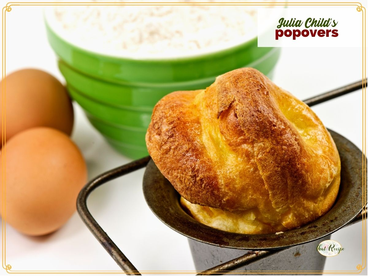 """close up of popover in a pan with text overlay """"Julia Child's Popovers"""""""
