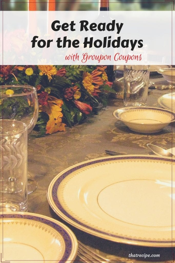 Get Ready for the Holidays with Groupon Coupons: Save money when entertaining and gift giving this holiday season. Frugal living.