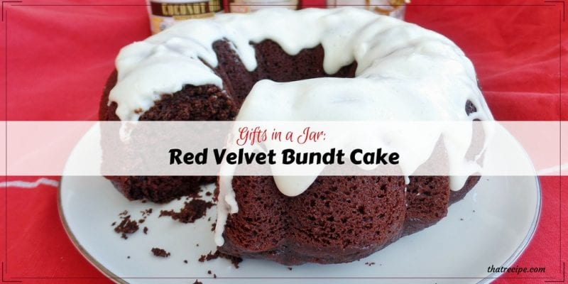 Gifts in a Jar: Healthy Red Velvet Bundt Cake for #Choctoberfest