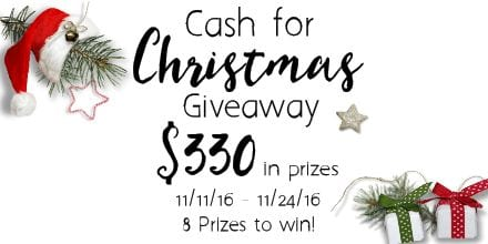 Cash for Christmas Giveaway: $330 in prizes to be given away on Thanksgiving.