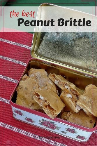 The Best Peanut Brittle Recipe you will ever make. Peanut brittle with plenty of air pockets to make it crunchy but not tooth damaging.