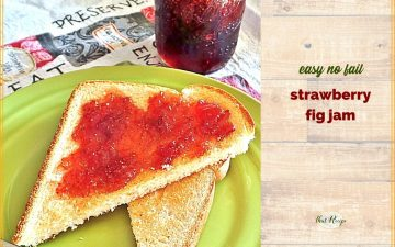 """strawberry jam on toast with text overlay """"easy no fail strawberry fig jam""""."""