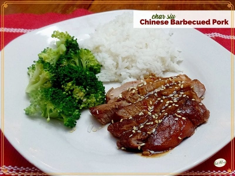 """Char Siu on a plate with rice and broccoli with text overlay """"Chinese Barbecue Pork Char Siu)"""