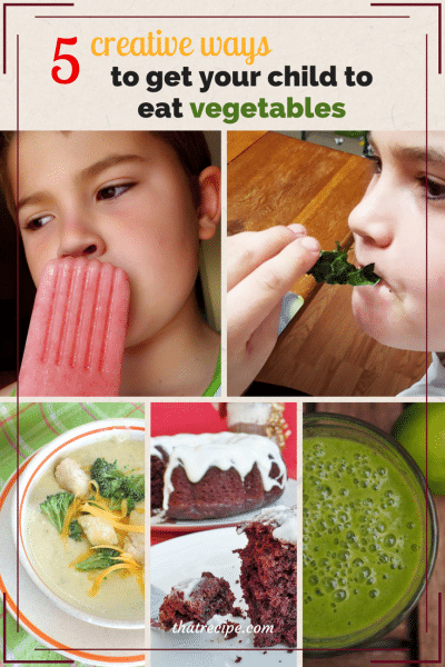 5 Creative Ways to Get Your Child to Eat Veggies - Adding vegetables to your diet in unique ways. Healthy eating for children.