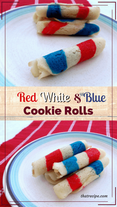 Patriotic Striped Cookie Rolls: also called tuiles, cigarettes russe, French cigare, Piroulines, Pirouettes. red white and blue desserts.