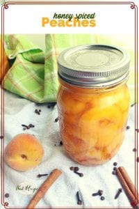 canned peaches with honey, cinnamon and other spices
