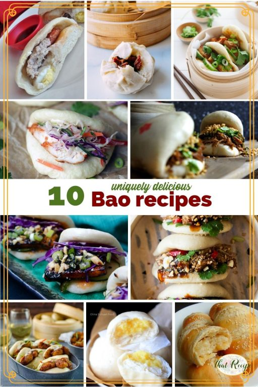 "collage of steamed buns with text ""10 uniquely delicious Bao Recipes"""