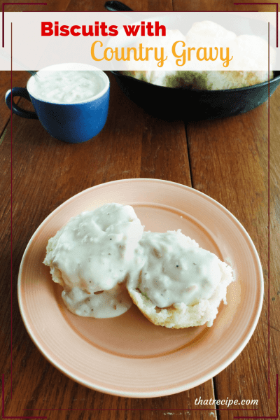 Biscuits and country gravy on a plate with text overlay