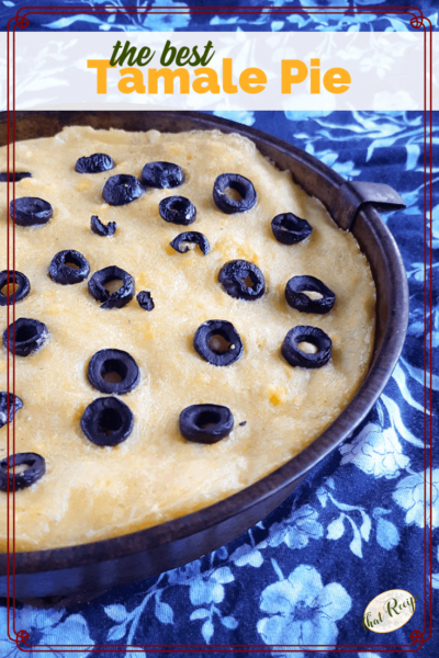 tamale pie with olives on top