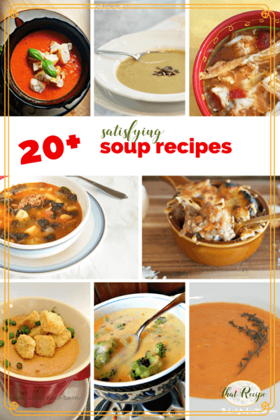 Who needs store bought soup when homemade is so easy to make and much more delicious? With 20+ different soup recipes you are sure to find one to try. #oup #recipes