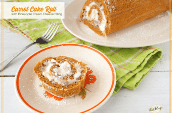 Treat Your Family to this Easy Carrot Cake Roll with Pineapple Cream Cheese Filling