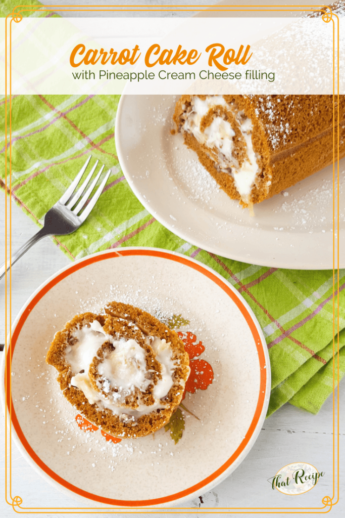 image of slice of carrot cake roll with full full roll in the background with text overlay