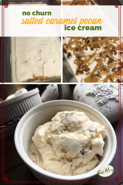"collage of ice cream making photos with text overlay ""salted caramel pecan ice cream"""