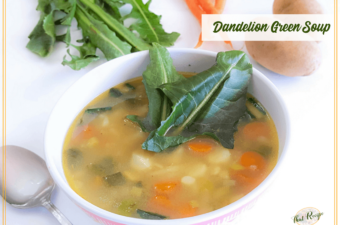 bowl of dandelion green soup with ingredients in background and text overlay.
