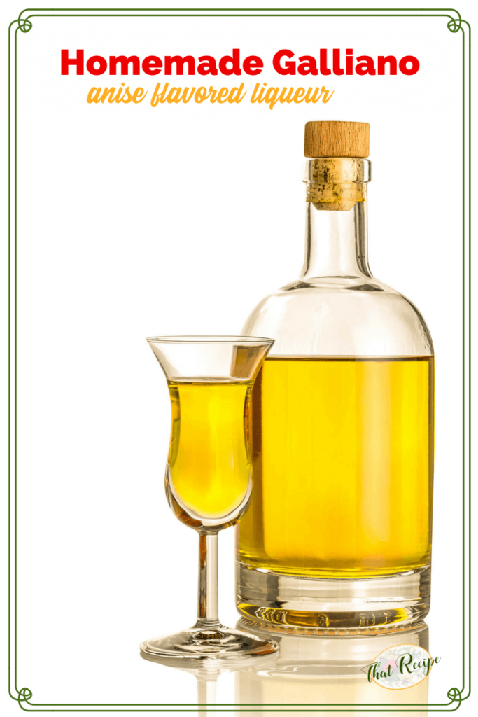 "bottle of liqueur and glass with text overlay ""Homemade Galliano, anise flavored liqueur"""