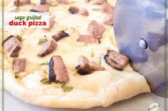 "close up of pizza being sliced with text overlay ""Sage Grilled Duck Pizza"""