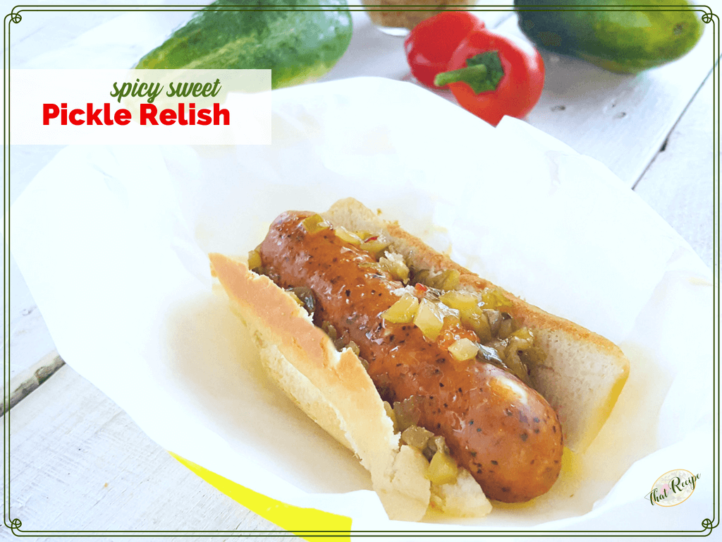 Sausage in a bun with spicy sweet pickle relish