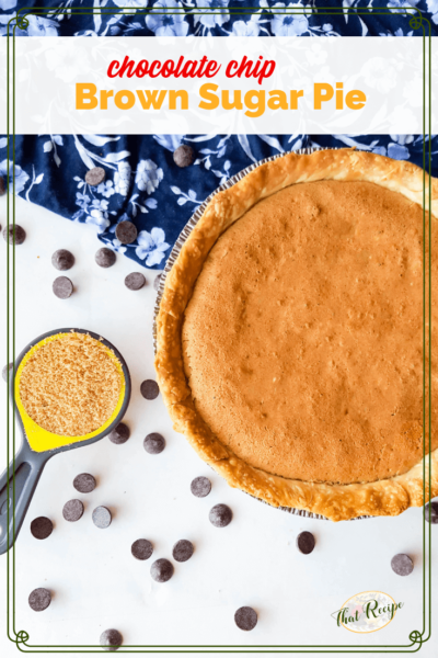 "brown sugar pie with chocolate chips and bag of IMperial brown sugar with text overlay ""Chocolate Chip Brown Sugar Pie"""