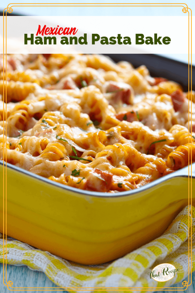 ham and pasta bake in a casserole dish