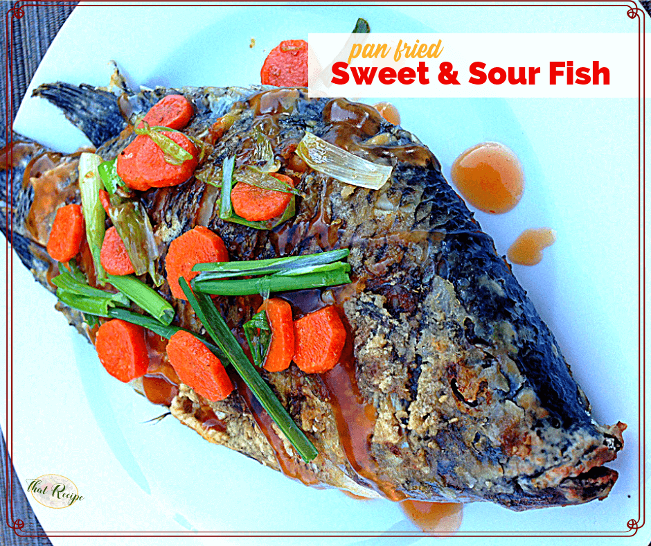 """whole fish on a plate with text overlay """"Pan Fried Sweet and Sour Fish"""""""