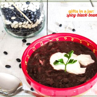 """black bean soup in a jar with text overlay """"gifts in a jar spicy black bean soup"""""""