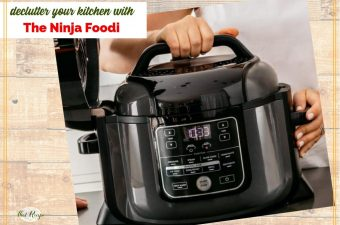 "NInja Foodi kitchen appliance with text overlay ""declutter your kitchen with the Ninja Foodie."""