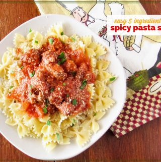 """Bow tie pasta on a plate covered in sausage pasta sauce with text overlay """"Easy 5 Ingredient Pasta Sauce"""