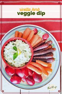 """vegetables on a plate with ricotta dip and text overlay """"ricotta herb veggie dip"""""""