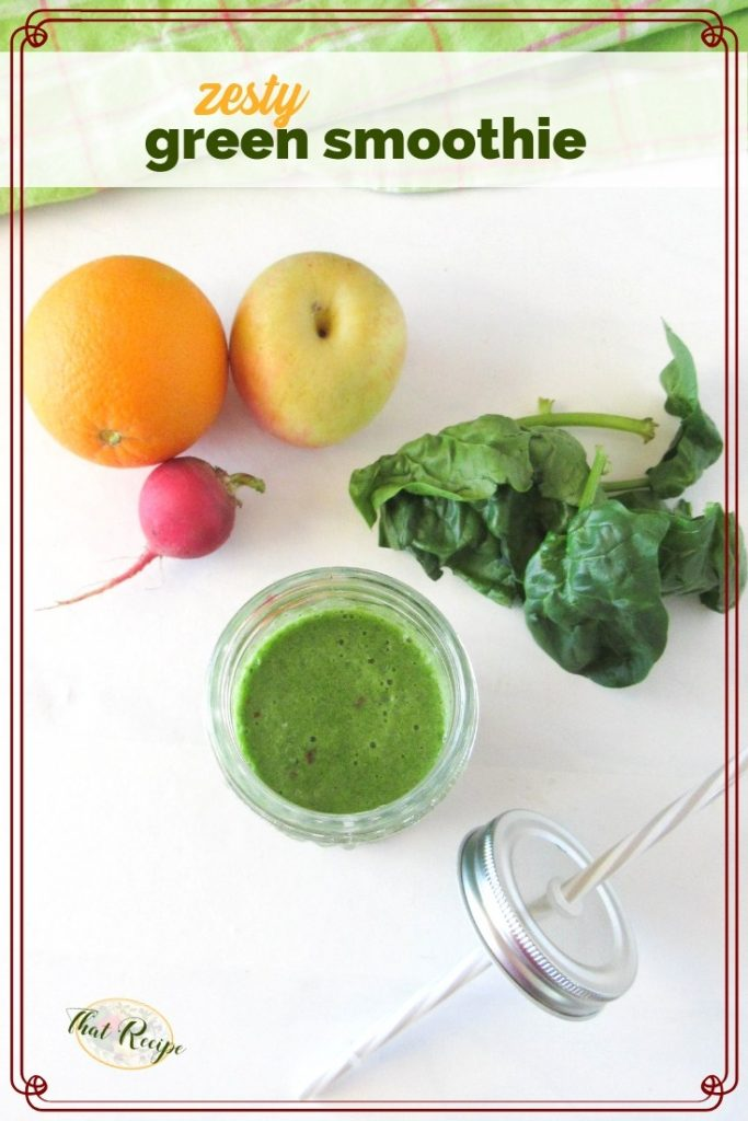 "green smoothie plus ingredients on a white background with text overlay ""zesty green smoothie"""