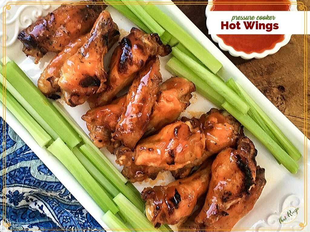 Get Ready for Game Day: Pressure Cooker Hot Wings #OurFamilyTable