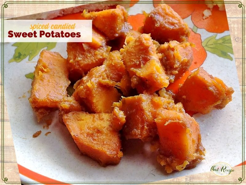 Simple Candied Sweet Potato recipe with brown sugar, cinnamon, nutmeg and ginger.