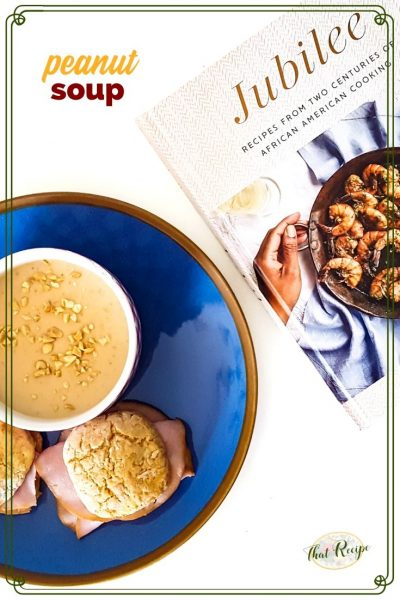 Jubilee cookbook with peanut soup and sweet potato biscuits with ham